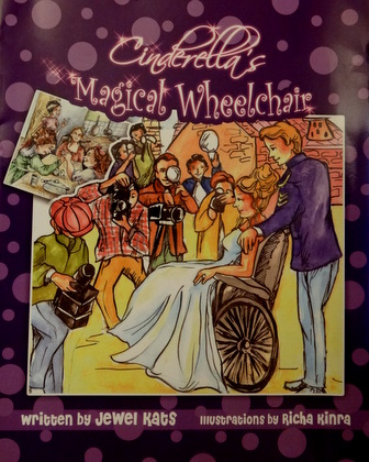 Cinderella's Magical Wheelchair by Jewel Kats, Illustrations by Richa Kinra