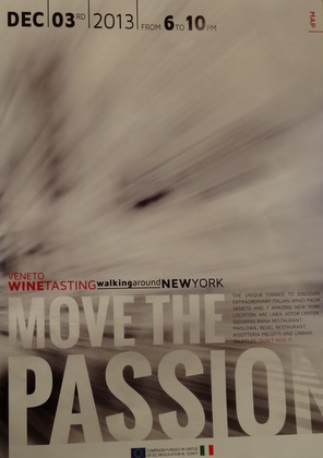 Move the Passion, Veneto Wines walking/driving tour in NYC on December 3rd, 6-10 pm.