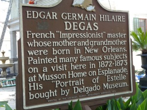 The historic marker which indicates the house where Degas' family lived and where he visited in New Orleans. Photo by Carole Di Tosti