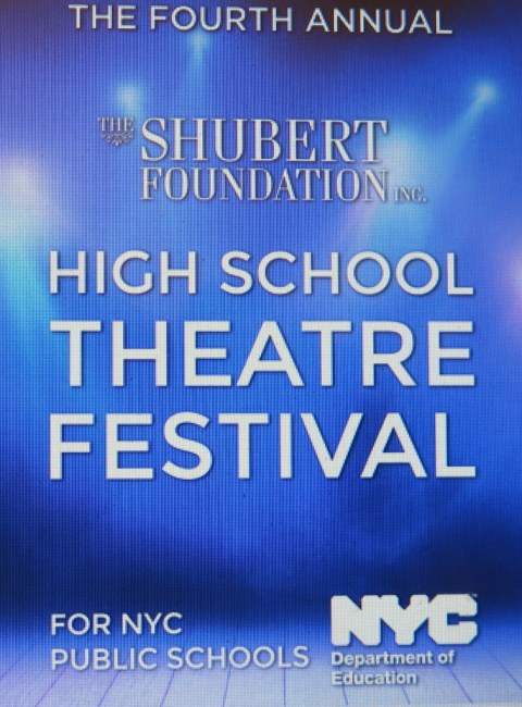 The Shubert Foundation, High School Theatre Festival, NYC Public Schools