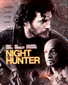 Night Hunter, Henry Cavill, Ben Kingsley, Stanley Tucci,